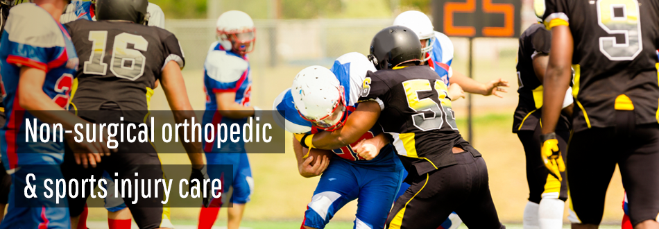 Non-Surgical Orthopedic & Sports Injury Care